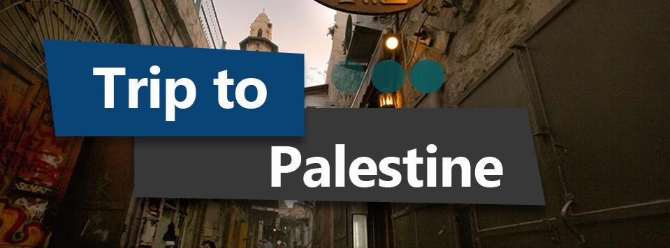 Trip to Palestine